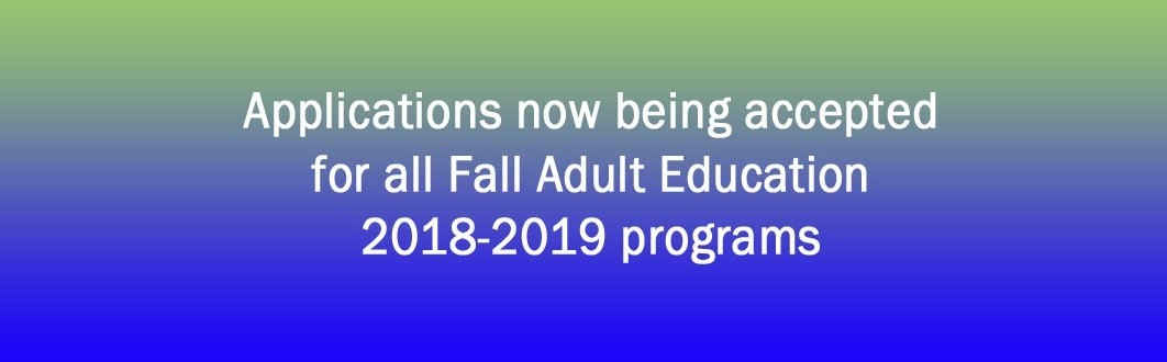Applications being accepted for Adult Education programs
