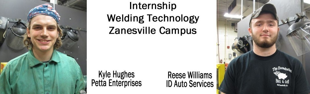 Kyle Hughes & Reese Williams - Welding Technology - Zanesville
